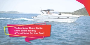 Trolling Motor Thrust Guide